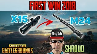 M24  + x15 Scope - Shroud win first solo game 2018 - PUBG HIGHLIGHTS TOP 1