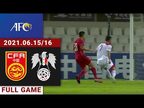 Full Game Replay | China v Syria | 中国vs叙利亚 | البث المباشر لمباراة منتخب سوريا مع الصين | 2021/06/16