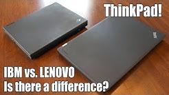 ThinkPad: IBM vs. Lenovo design