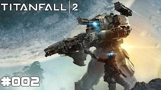 TITANFALL 2 | #002 Mein Titan | Let's Play Titanfall 2 (Deutsch/German)