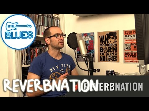 Reverbnation! What's the Point? - INTHEBLUES Tone Podcast #7 1/2
