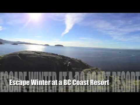 Winter at a BC Coast resort ...vacation in Canada