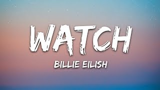 Billie Eilish - watch (Lyrics)