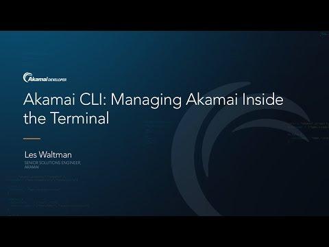 Akamai CLI: Managing Akamai Inside the Terminal