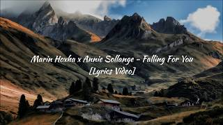 Marin Hoxha x Annie Sollange - Falling For You [Lyrics Video]