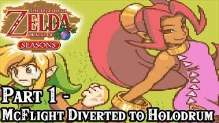 The Legend of Zelda: Oracle of Seasons [Part 1 - McFlight Diverted to Holodrum]
