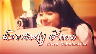 citra scholastika everybody knew official music video
