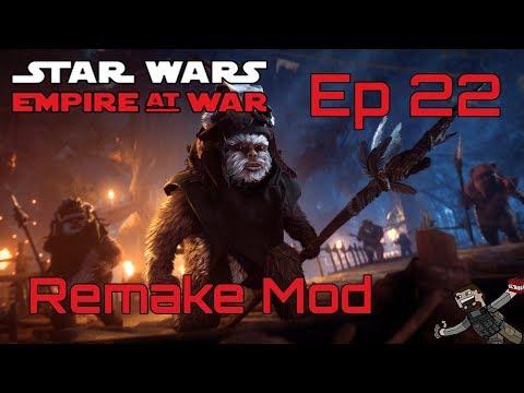 Star Wars Empire At War (Remake Mod) Rebel Alliance - Ep 22