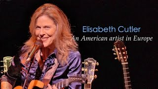 Elisabeth Cutler | An American artist in Europe, Part 1, EPK (live+interview)