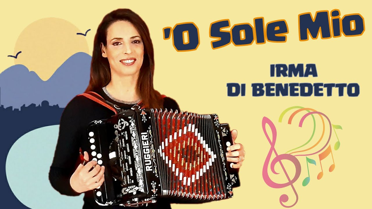 'O SOLE MIO (It's Now or Never) Organetto Abruzzese Accordion Cover, Irma Di Benedetto