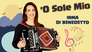 'O SOLE MIO (It's Now or Never) Organetto Abruzzese Accordion Cover, Irma Di Benedetto