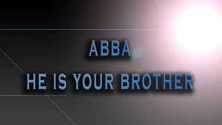 ABBA-He Is Your Brother [HD AUDIO]