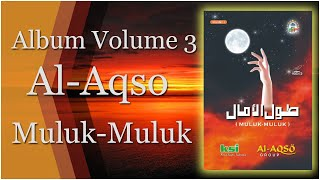 Album Sholawat Al Aqso Muluk-Muluk Volume 3 Full HD Musik