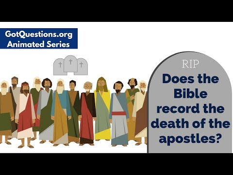 Does the Bible record the death of the apostles? How did