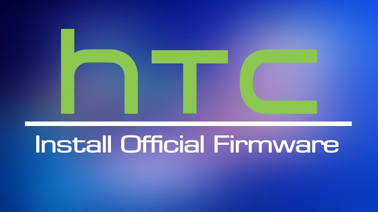 Install Official Firmware On HTC