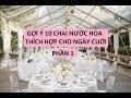 GỢI Ý 10 CHAI NƯỚC HOA THÍCH HỢP CHO NGÀY CƯỚI - PHẦN 1