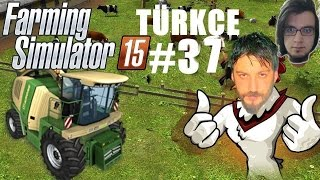 Farming Simulator 15 Türkçe Multiplayer | Su Olayı | Bölüm 37