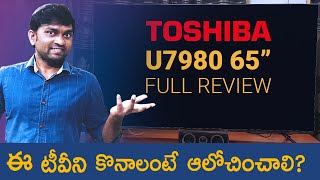 Toshiba 65-inch 4K LED Smart TV (65U7980) indepth Full review   Customer Happy or Not?