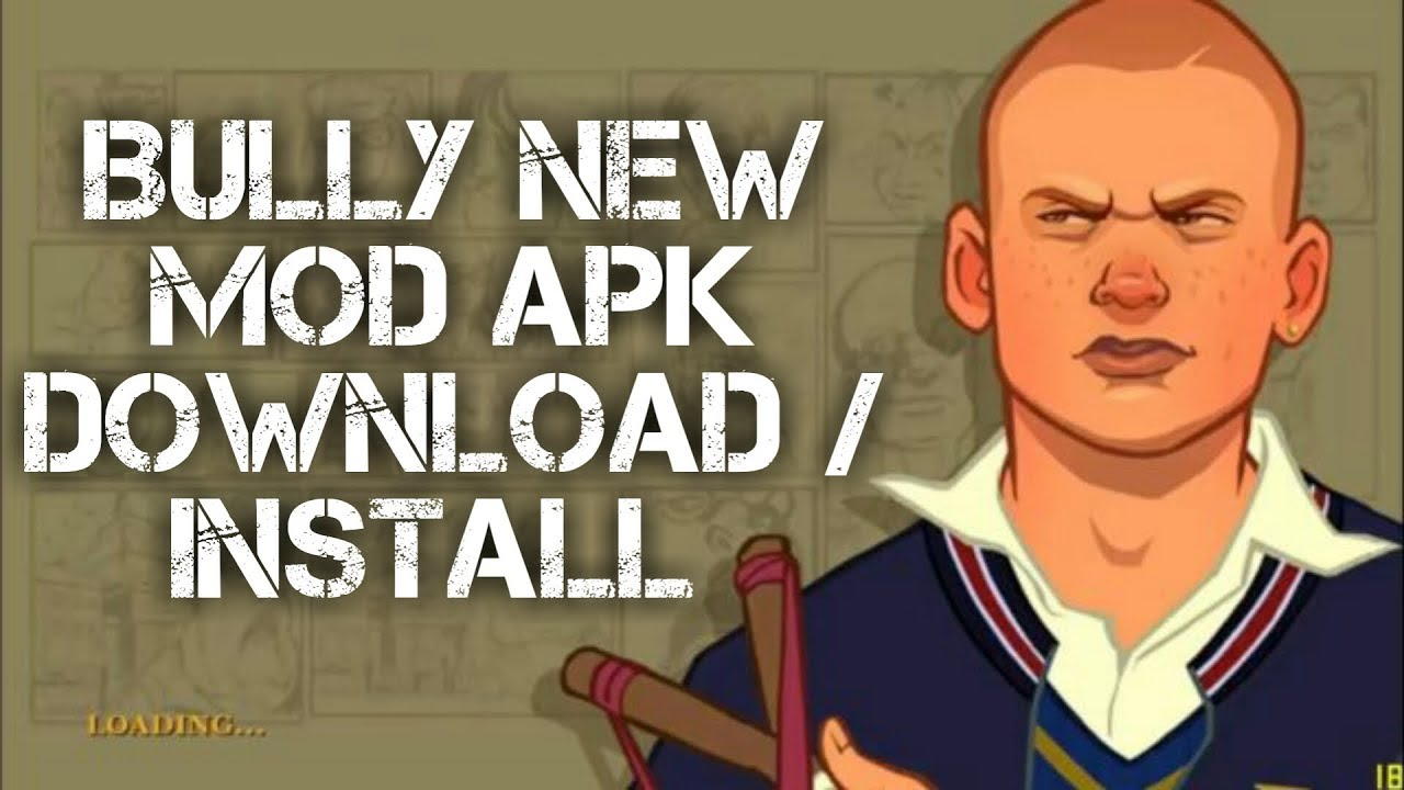 bully anniversary edition mod apk free download