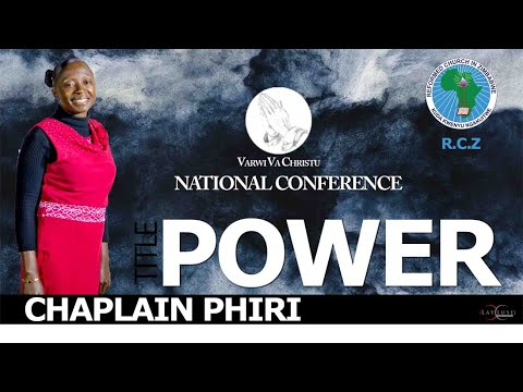 Varwi VaKristu 2016 National Conference Disk 12 - Speaker: Muf Phiri- Title: Power