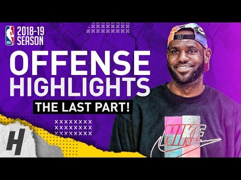LeBron James BEST Offense Lakers Highlights from 2018-19 NBA Season! EPIC Beast Mode! (LAST Part 4)
