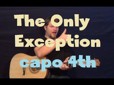 The Only Exception (Paramore) Easy Strum Guitar Lesson How to Play Capo 4th Fret