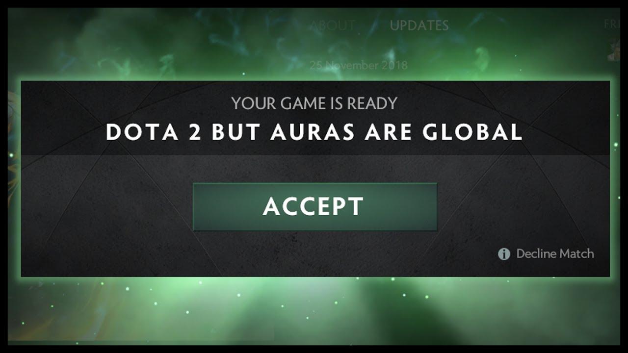 Dota 2 But Auras Are Global YouTube