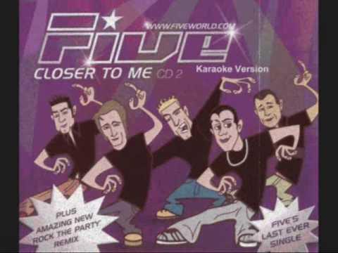 Five - Closer To Me (Karaoke+Lyrics)