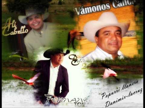 Popurri De Llaneras Fernando Tovar, Ali Cabello Y Vitico Castillo