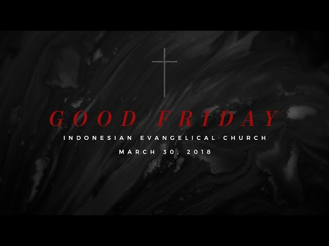 2018.03.30 Good Friday Choir (2nd Half)