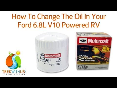 How To Change The Oil In Your Ford 6.8L V10 Powered RV