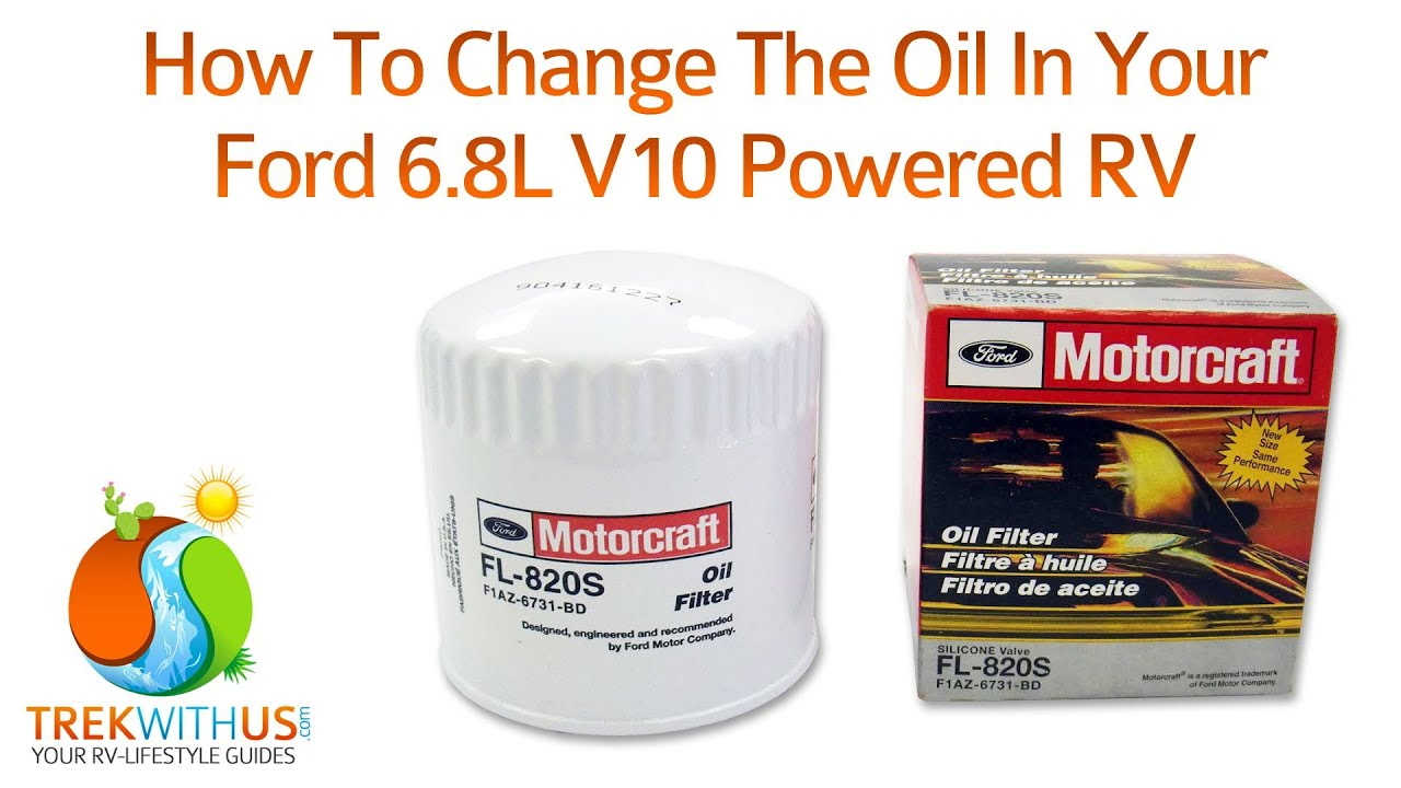How To Change The Oil In Your Ford 68l V10 Powered Rv Youtube 2010 F450 Fuse Diagram