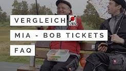 Wo ist der Unterschied zwischen MIA und Bob Tickets? MIA Ticket / Bob Ticket / Vergleich / FAQ / VBN