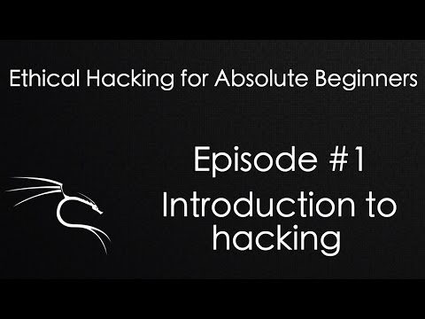 Ethical Hacking - Introduction to hacking - Episode #1