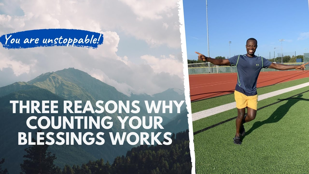 Three reasons why counting your blessings works