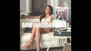Dano - American Hustle (Imagine That) feat. El Orfebre