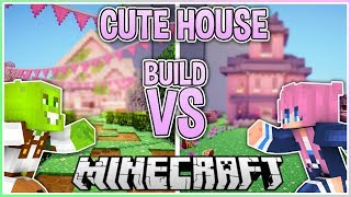 Cute House | Build VS with LDShadowlady
