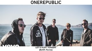 OneRepublic - Let's Hurt Tonight (Audio)