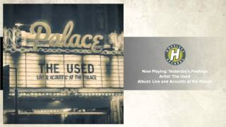 The Used - Yesterday