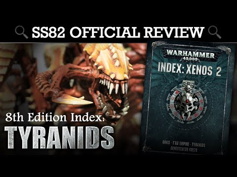 INDEX Tyranids Warhammer 40K 8th Edition SS82 Offical Review | HD