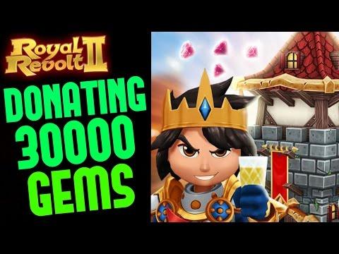 ROYAL REVOLT 2 - DONATING 30000 GEMS TO ALLIANCES!