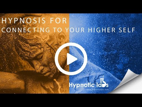 Hypnosis for Meeting your Higher Self (Includes healing)