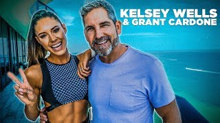 Kelsey Wells Talks Fitness, Relationships, and Entrepreneurship with Grant Cardone