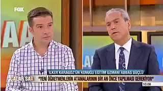 Abbas Güçlü: Atama yapılmadı.Mülakat sonuçları açıklanmadı (FOX)