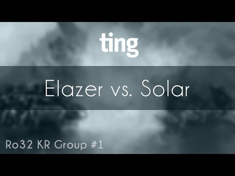 Elazer vs. Solar - ZvZ - TING Open Season 4 Ro32 KR Group#1