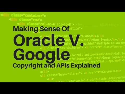 Explaining the Oracle v. Google Case