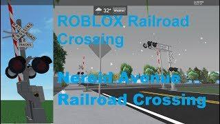 ROBLOX Nereid Avenue Railroad Crossing