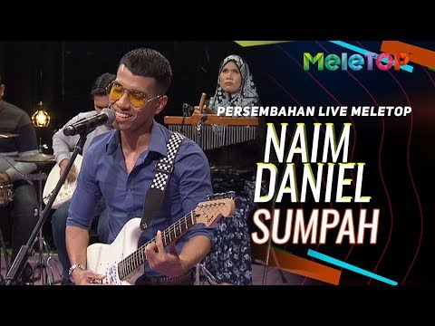 Naim Daniel - Sumpah  Persembahan  MeleTOP  Nabil & Neelofa