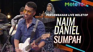 Naim Daniel Sumpah Persembahan Live MeleTOP Nabil Neelofa