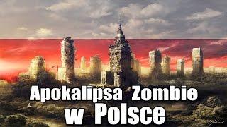 Jak przetrwać Apokalipsę Zombie w Polsce ?    Szperacz